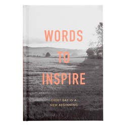 WORDS TO INSPIRE BOOK: INSPIRATION