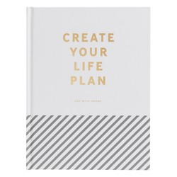 CREATE YOUR LIFE PLAN: INSPIRATION