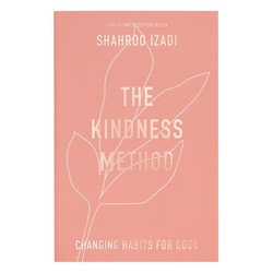 THE KINDNESS METHOD BY SHAHROO IZADI: SELF