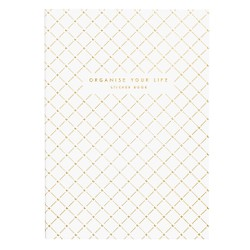 A4 ORGANISE YOUR LIFE STICKER BOOK WHITE: ESSENTIALS