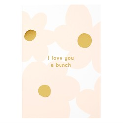 A6 GREETING CARD LOVE YOU A BUNCH BALLET PINK: MOTHER'S DAY